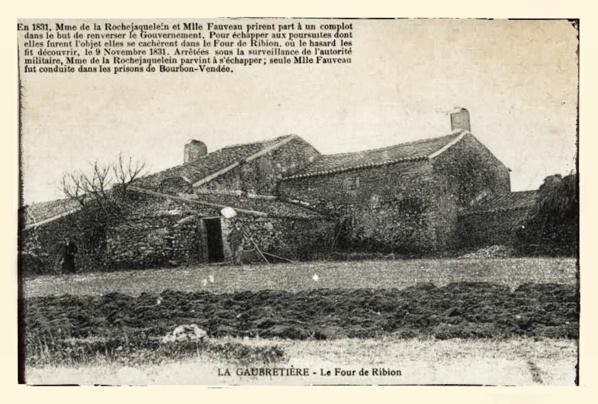 Cette ancienne carte postale témoigne du caractère bien trempé de Félicie de Fauveau. C'est dans cette ferme de Ribion qu'elle fut arrêtée par les soldats de Louis-Philippe.