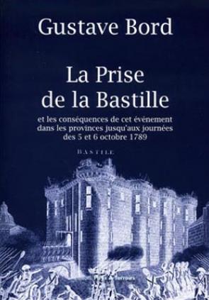 La Prise de la Bastille et ses conséquences