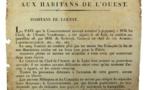 ot n° 967  (TRAITÉ de CHOLET, 26 Juin 1815) - Maximilien LAMARQUE (Landes 1770-1832), Général qui pacifia la VENDÉE par le Traité de Cholet du 26 Juin 1815 - Proclamation du Lieutenant-Général Commandant en Chef l'Armée de la Loire aux Habitants de l'OUEST - « LA PAIX que le Gouvernement m'avait autorisé de proposer à MM. Les Chefs de L'ARMÉE VENDÉENNE, a été signée le 26 Juin, et ratifiée aujourd'hui 28, par MM. SAPINAUD, général en Chef de ces armées; LAROCHE-JACQUELEIN, etc. etc. etc. Le sang français ne coulera plus par les mains des Français; la fin de nos dissensions civiles est un beau jour pour la Patrie. Amnistie pleine et entière est accordée à tous ceux qui rentreront dans leurs foyers. Le Général en Chef de l'Armée de la Loire leur promet sa protection spéciale... » - Impr. à SAINT-BRIEUC, chez G. Bourel, Imprimeur de la Préfecture - Affiche (53 x 42) - Etat C