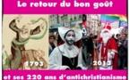 Le retour de la mascarade et du bon goût (arrêt sur image : 3/7 l'imagerie révolutionnaire )