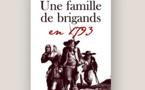 « Une famille de brigands » : le cadeau idéal de Noël pour découvrir l'épopée vendéenne !