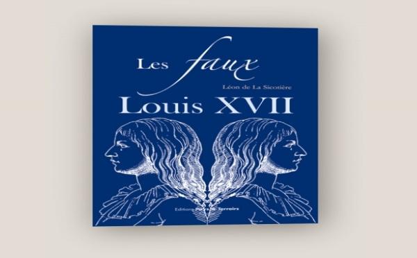Connaissez-vous « Les faux Louis XVII » de Léon de La Sicotière ?