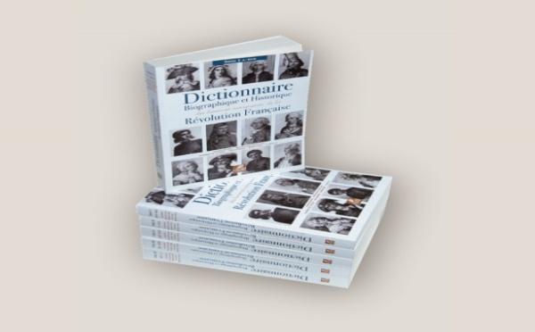 Dictionnaire biographique et historique des hommes marquants de la Révolution française