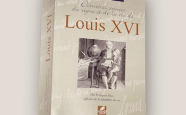 Dernières années du règne et de la vie de Louis XVI - François HUE